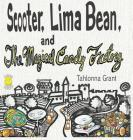 Scooter, Lima Bean, and The Magical Candy Factory Cover Image