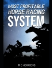 Most Profitable Horse Racing System Cover Image