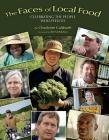 Faces of Local Food: Celebrating the People Who Feed Us Cover Image