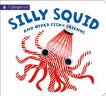 Alphaprints: Silly Squid and other Fishy Friends Cover Image