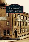 Rochester's South Wedge (Images of America (Arcadia Publishing)) Cover Image