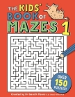 The Kids' Book of Mazes 1 (Buster Puzzle Books) Cover Image