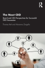 The Next CEO: Board and CEO Perspectives for Successful CEO Succession Cover Image