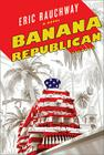 Banana Republican: From the Buchanan File Cover Image