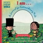I Am . . .: A Journal for Extraordinary Kids (Ordinary People Change the World) Cover Image