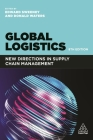Global Logistics: New Directions in Supply Chain Management Cover Image