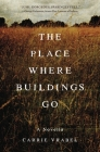 The Place Where Buildings Go Cover Image