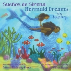 Sueños de Sirena Mermaid Dreams: A little girl's undersea journey with the Ocean Goddess Yemaya Cover Image