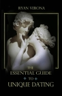 The Essential Guide to Unique Dating Cover Image