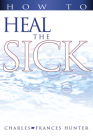 How to Heal the Sick Cover Image