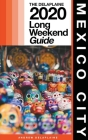 Mexico City - The Delaplaine 2020 Long Weekend Guide Cover Image