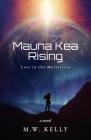 Mauna Kea Rising Cover Image