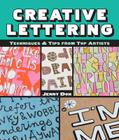 Creative Lettering: Techniques & Tips from Top Artists Cover Image