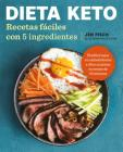 Dieta Keto: Recetas fáciles con 5 ingredientes / The Easy 5-Ingredient Ketogenic Diet Cookbook Cover Image