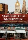 State and Local Government: Sustainability in the 21st Century Cover Image