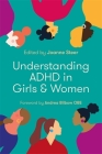 Understanding ADHD in Girls and Women Cover Image