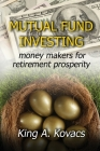 Mutual Fund Investing: moneymakers for retirement prosperity Cover Image