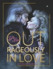 Outrageously in Love: A Visual Memoir Cover Image