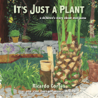 It's Just a Plant: A Children's Story about Marijuana, Updated Edition Cover Image