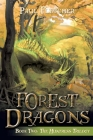 Forest Dragons: Book Two: The Huntress Trilogy Cover Image
