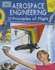 Aerospace Engineering and the Principles of Flight (Engineering in Action) Cover Image