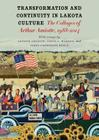 Transformation and Continuity in Lakota Culture: The Collages of Arthur Amiotte Cover Image