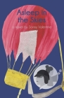 Asleep in the Skies: A Novel by Sonny Valentine Cover Image