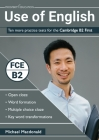 Use of English: Ten more practice tests for the Cambridge B2 First Cover Image