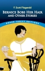 Bernice Bobs Her Hair and Other Stories (Dover Thrift Editions) Cover Image