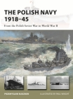 The Polish Navy 1919–45: From the Polish-Soviet War to World War II (New Vanguard) Cover Image