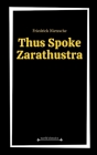 Thus Spoke Zarathustra by Friedrich Nietzsche Cover Image
