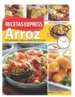 Arroz: RECETAS EXPRESS: cocina rápida para el menú de cada día Cover Image