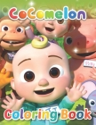 Cocomelon Coloring Book: Awesome Coloring Book For Kids Color All Your Favorite Characters Cover Image