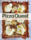 Pizza Quest: My Never-Ending Search for the Perfect Pizza Cover Image