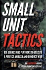 Small Unit Tactics: An Illustrated Manual Cover Image