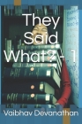 They Said What? - 1 Cover Image
