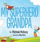 My Superhero Grandpa Cover Image