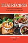 Thai Recipes: Tasty and Easy Recipes to Surprise Your Friends Cover Image