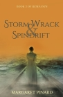 Storm Wrack & Spindrift (Remnants #3) Cover Image