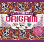 Day of the Dead Origami: Includes 20 Projects, 70 Festive Sheets of Origami Paper, and 20 Sheets for You to Color Cover Image