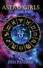 Astro Girls: Celestial Bond Cover Image