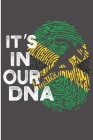It's In Our DNA: Jamaica Flag Blank Lined Notebook Cover Image