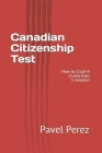 Canadian Citizenship Test: How to Crush It in less than 5 minutes! Cover Image