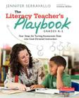 The Literacy Teacher's Playbook, Grades K-2: Four Steps for Turning Assessment Data Into Goal-Directed Instruction Cover Image
