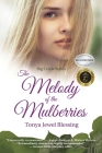 The Melody of the Mulberries Cover Image