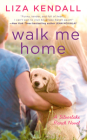 Walk Me Home ( A Silverlake Ranch Novel #1) Cover Image