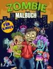 Zombie Malbuch für Kinder: Erschreckende Zombies Malbuch für Kinder und Kinder aller Altersgruppen, große Zombie Geschenke für Jugendliche und Kl Cover Image