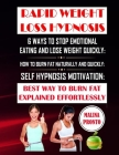 Rapid Weight Loss Hypnosis: 6 Ways To Stop Emotional Eating And Lose Weight Quickly: How To Burn Fat Naturally And Quickly: Self Hypnosis Motivati Cover Image