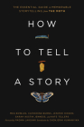 How to Tell a Story: The Essential Guide to Memorable Storytelling from The Moth Cover Image