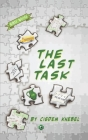 The Last Task: Decodable Chapter Books for Kids with Dyslexia Cover Image